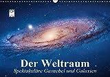 Der Weltraum. Spektakuläre Gasnebel und Galaxien (Wandkalender 2019 DIN A3 quer): Eine Reise in die wundervollen Weiten des Universums (Monatskalender, 14 Seiten ) (CALVENDO Wissenschaft)