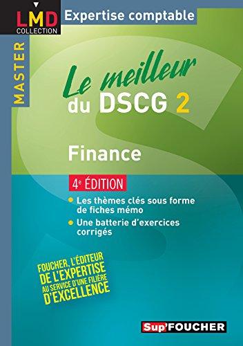 Le meilleur du DSCG 2 - Finance 4e édition par Annaïck Guyvarc'h