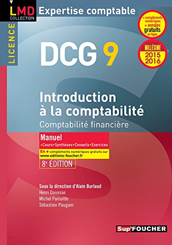 DCG 9 - Introduction  la comptabilit - Manuel - 8e dition - Millsime 2015-2016: Comptabilit financire