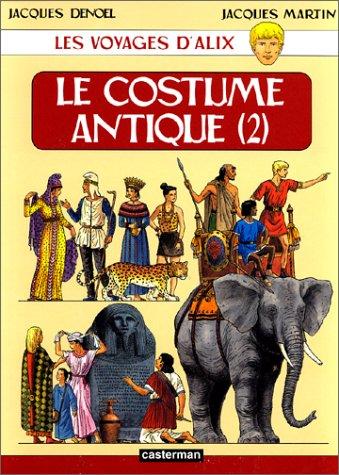 Les voyages d'Alix : Le costume antique 2
