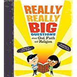 Really, Really Big Questions About God, Faith, and Religion by Julian Baggini (2011-10-11)