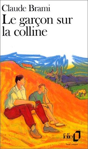 Garcon Sur La Colline (Folio) par Claude Brami, C Brami