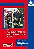 Ausbildungsfolien Knoten, Stiche und Bunde - Download: Begriffsdefinitionen - Knoten und Bunde - Leinenkunde und -führung - Personensicherung