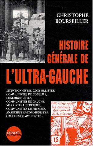 Histoire générale de l'ultra-gauche