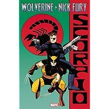 Wolverine & Nick Fury: Scorpio by Archie Goodwin (2012-04-04)