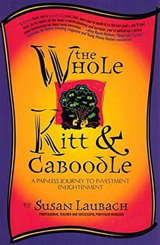 the-whole-kitt-caboodle-a-painless-journey-to-investment-enlightenment-by-susan-laubach-1996-paperba