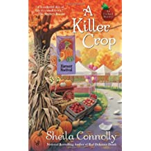 A Killer Crop (An Orchard Mystery) by Sheila Connolly (2010-12-07)