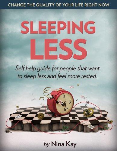 Sleeping less
