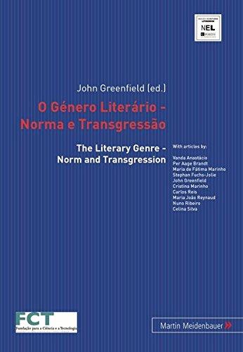 O Género Literário - Norma e Transgressão /The Literary Genre - Norm and Transgression (CITCEM. Studies in Literature)