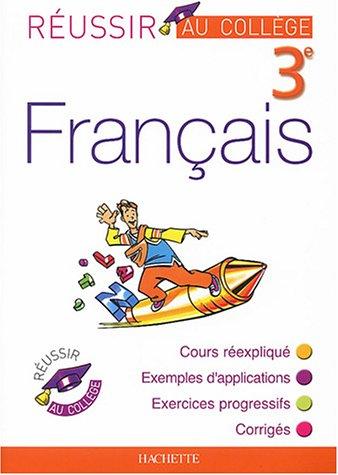 Réussir au collège : Français, 3ème