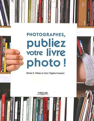 Photographes, publiez votre livre photo !