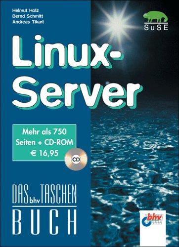 Linux-Server.Einmalige Sonderausgabe des Bestsellers Linux für Internet und Intranet. Mit CD-ROM (Livre en allemand) par Helmut Holz