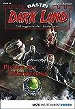 Rafael Marques: Dark Land - Folge 22: Piraten der Dämmerung