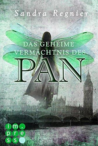 Die Pan-Trilogie 1: Das geheime Vermächtnis des Pan von [Regnier, Sandra]