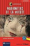 Marionetas de la muerte: Lernthriller Spanisch B1 (Lernkrimi Lernthriller)