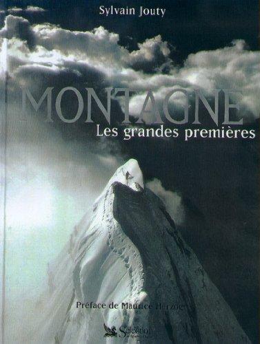 Montagne : les grandes premières