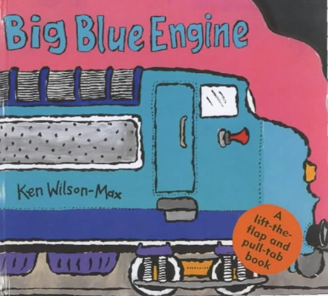 Big blue engine : a lift-the-flap and pull-tab book
