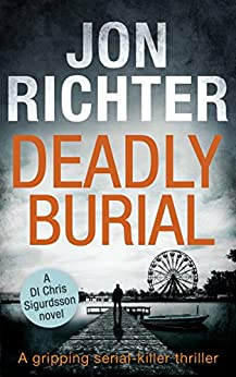 Deadly Burial by [Richter, Jon]