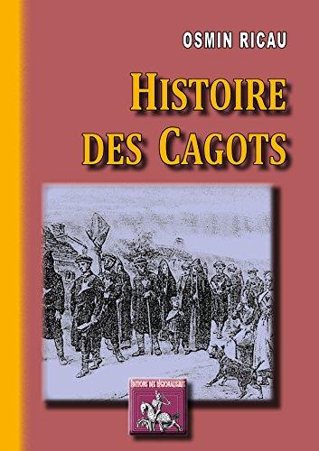 Histoire des Cagots (Arremouludas) par Osmin Ricau