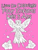 Livre De Coloriage Pour Enfants Dès 5 Ans Pour Les Filles