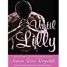 Until Lilly by Aurora Rose Reynolds (2015-01-06)
