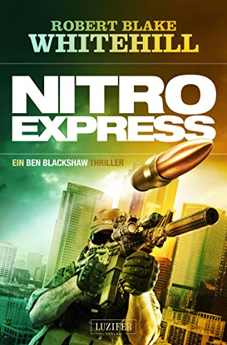 Nitro Express: Thriller (Blackshaw 2)