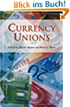 Currency Unions (HOOVER INST PRESS PU...
