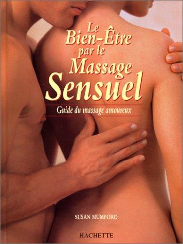 Le bien-être par le massage sensuel par Susan Mumford