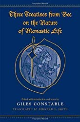 Three Treatises From Bec on the Nature of Monastic Life (Medieval Academy Books) by Giles Constable (2008-06-15)
