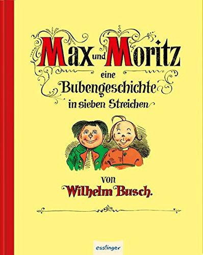 max-und-moritz-eine-bubengeschichte-in-sieben-streichen-jubilaumsausgabe