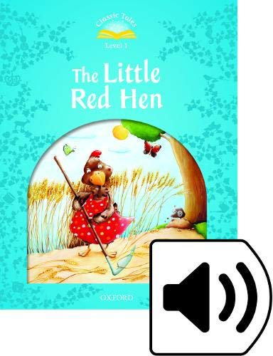 Classic Tales Second Edition: Classic Tales 1 The Little Red Hen MP3 Pack