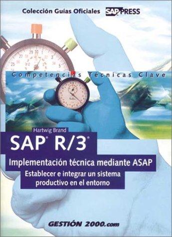 Sap R/3.Implementacion Tecnica Mediante Asap.