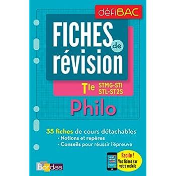 DéfiBac - Fiches de révision - Philosophie Tles STMG-SMS-ST2S-STL + OFFERT : vos fiches sur votre mobile