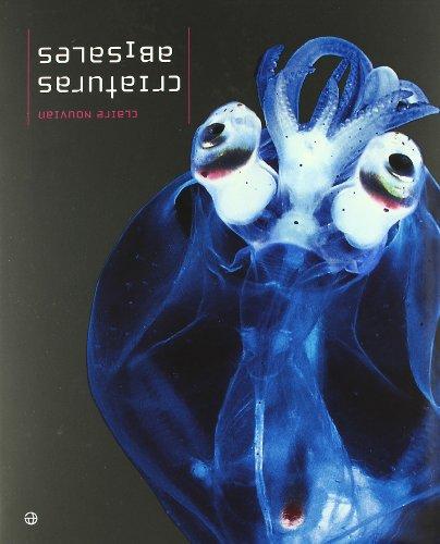 Descargar Libro Criaturas abisales de Claire Nouvian