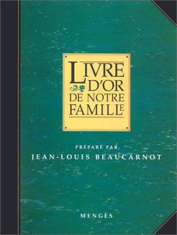 livre-d-39-or-de-notre-famille