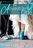 The Adventurous One (A Billionaire Bride Pact Romance)
