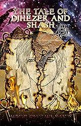 The Tale of Djhezer and Shash - Intégrale