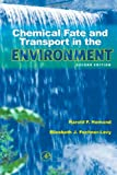 Chemical Fate and Transport in the Environment, Second Edition