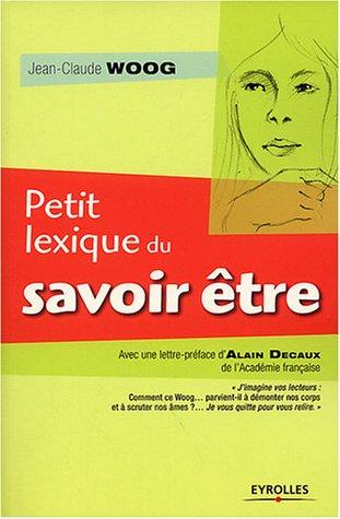Petit lexique du savoir être par Jean-Claude Woog