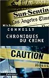 Chroniques du crime : Articles de presse (1984-1992)