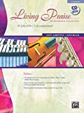 Living Praise Instrumental Collection: C Instruments (Flute, Oboe, Violin, Mallet Percussion) (Book & CD) by Andy Albritton (8-Jan-2009) Paperback