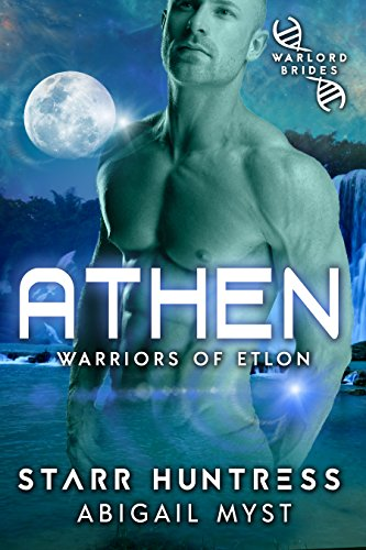 Athen: Warlord Brides (Warriors of Etlon Book 1) (English Edition)