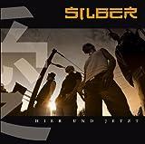 Songtexte von Silber - Hier und Jetzt