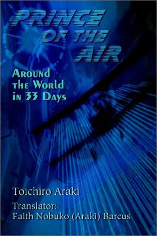 Prince of the Air: Around the World in 33 Days