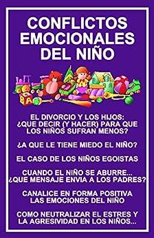 CONFLICTOS EMOCIONALES DEL NIÑO: ¿COMO RESOLVERLOS?: LOS PADRES INFLUYEN EN EL EQUILIBRIO EMOCIONAL DEL NIÑO (COLECCION SICORAMA nº 1) de [CARRANZA, DOCTORA MARIA LUISA]