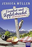 Eisenhut und Apfelstrudel: Ein Bayern-Krimi (Hauptkommissar Hirschberg, Band 1)