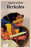 Herkules (Arena Taschenbücher) - Auguste Lechner