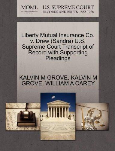 liberty-mutual-insurance-co-v-drew-sandra-us-supreme-court-transcript-of-record-with-supporting-plea