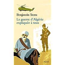 La guerre d'Algérie expliquée à tous