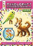 Pixelcraft - Tiere: Erschaffe deine Pixelwelt